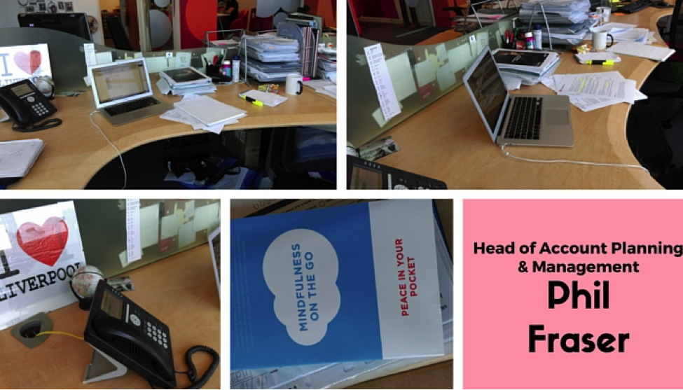 Head of Account Planning and Management - Phil Fraser's desk