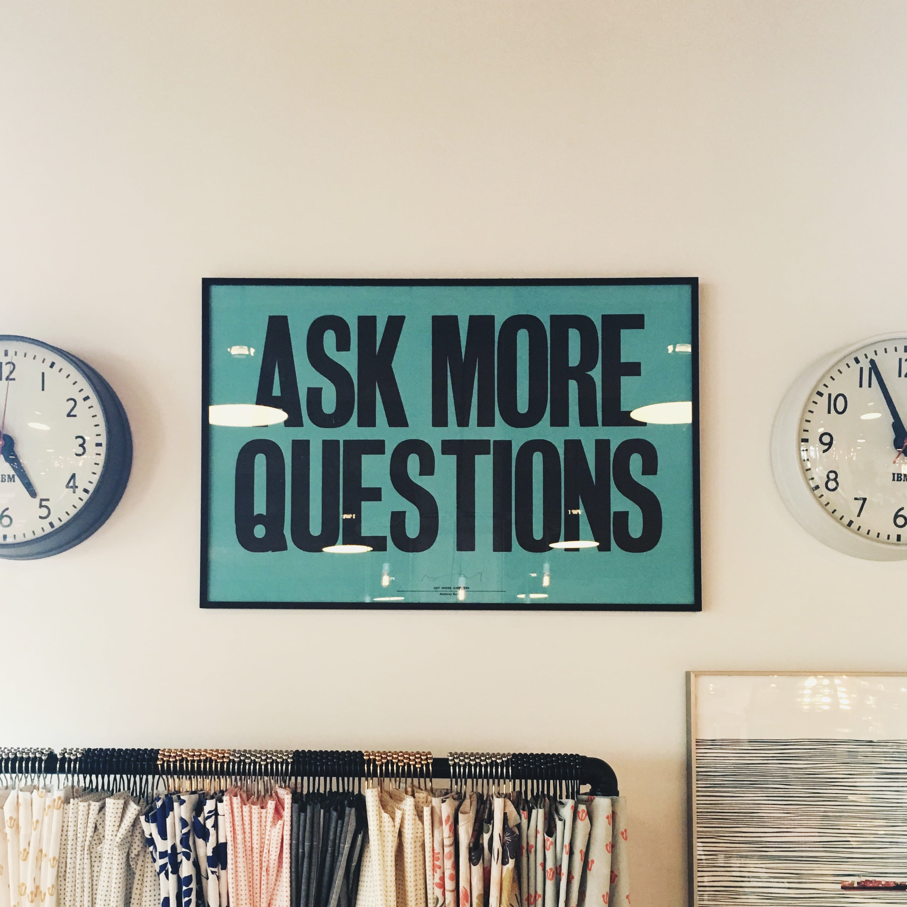 """Ask more questions"""