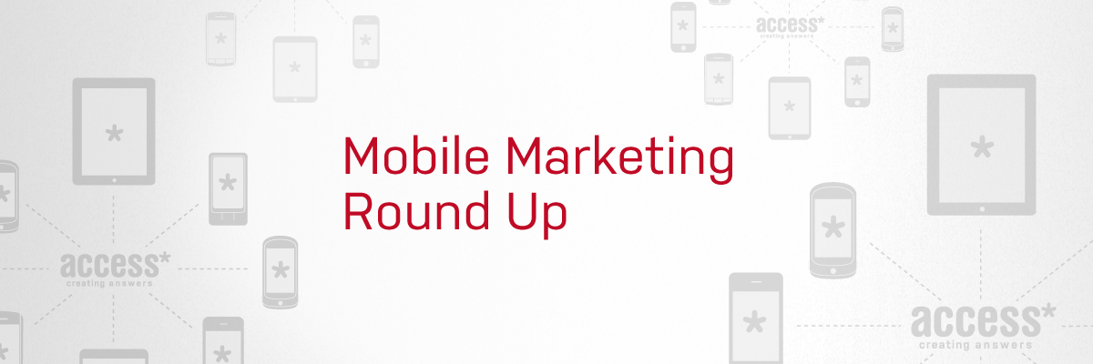 Read our mobile marketing round up