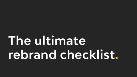 the ultimate rebrand checklist
